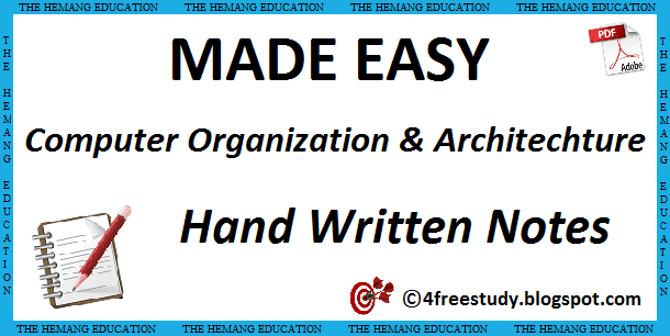 Made Easy Computer Organization Hand Written Notes Computer Science