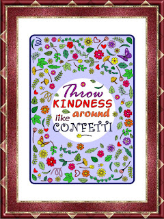 throw kindness like confetti framed