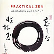 NEW BOOK - Practical Zen: Meditation and Beyond by Julian Daizan Skinner