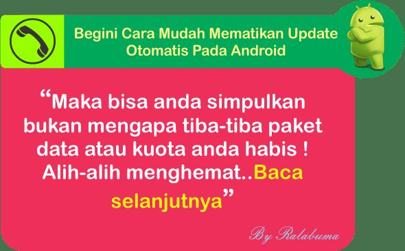 Begini Cara Mudah Mematikan Update Otomatis Pada Android