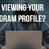 How to See who Views Your Profile On Instagram