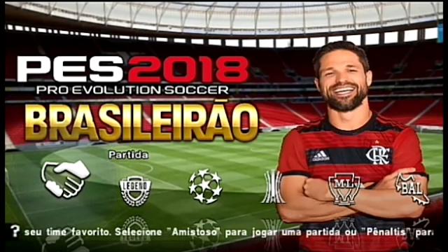 SAIU!! PES 2018 NOVO PATCH COM BRASILEIRÃO + EUROPEU ATUALIZADO ANDROID