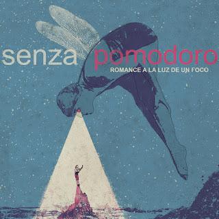 Senza Pomodoro Romance a la luz de un foco