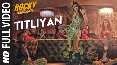 TITLIYAN ROCKY HANDSOME John Abraham New HD Songs 2016 Shruti Haasan Sunidhi Chauhan
