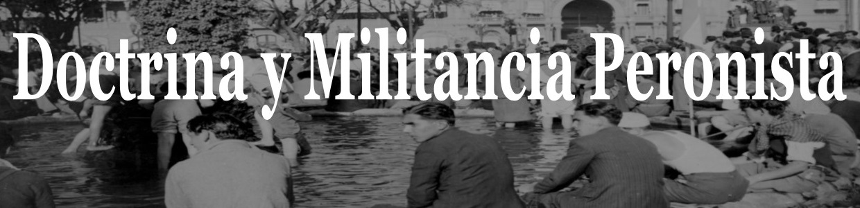 Doctrina y Militancia Peronista