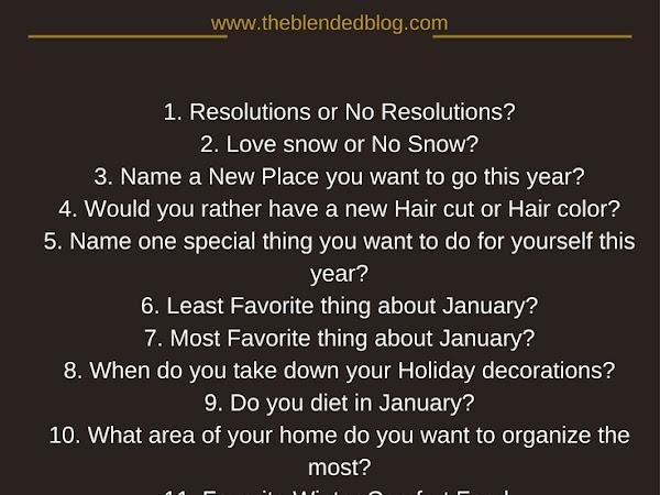 The Blended Blog Asks-January