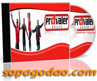 Pra Valer - Joga Tudo Pro Alto (2010)