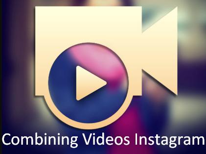Combining Videos Instagram