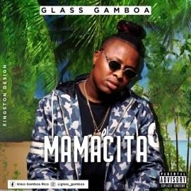 Glass Gamboa - Mamacita