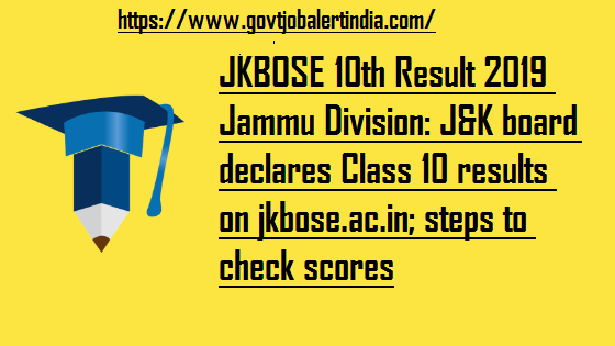 JKBOSE 10th Result 2019 Jammu Division: J&K board declares Class 10 results on jkbose.ac.in; steps to check scores