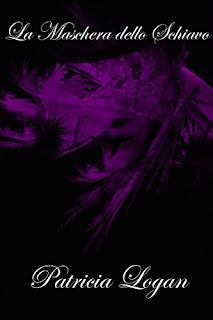 La Maschera Dello Schiavo (The Slave'S Mask Vol. 1) PDF