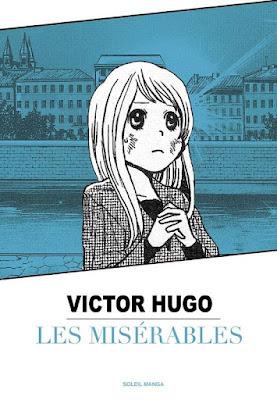 Couverture Les Misérables de victor Hugo chez Soleil Manga