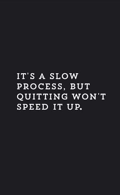 Don't quit what you started