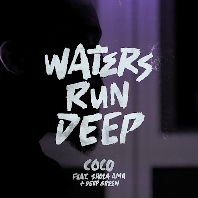 Coco Premieres 'Waters Run Deep' ft Shola Ama & Deep Green