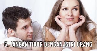 Jangan tidur dengan istri orang