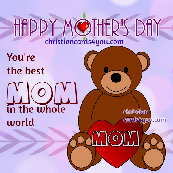 quotes and image for a mom I love happy mother day