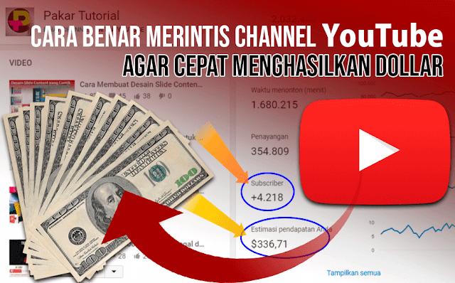 Langkah Merintis Channel YouTube agar Cepat Menghasilkan Dollar