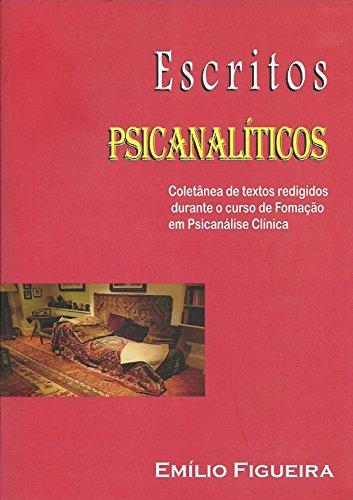 Escritos Psicanalíticos Emílio Figueira