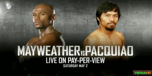 Phim Trận Đấu Quyền Anh Giữa Pacquiao Và Mayweather VietSub Đang cập nhật | Boxing 2015 04 02 Floyd Mayweather Vs Manny Pacquiao 2015