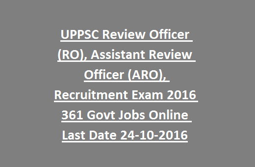 UPPSC Review Officer (RO), Assistant Review Officer (ARO ...
