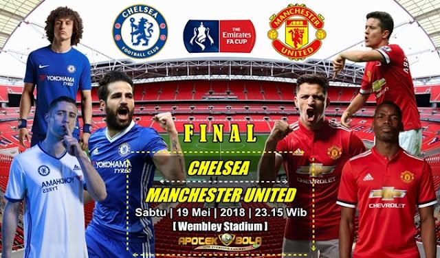 Prediksi Chelsea vs Manchester United 19 Mei 2018
