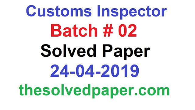 Batch2 Customs Inspector Solved Paper