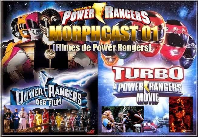 http://interruptornerd.blogspot.com.br/2014/08/morphcast-01-filmes-power-ranger.html