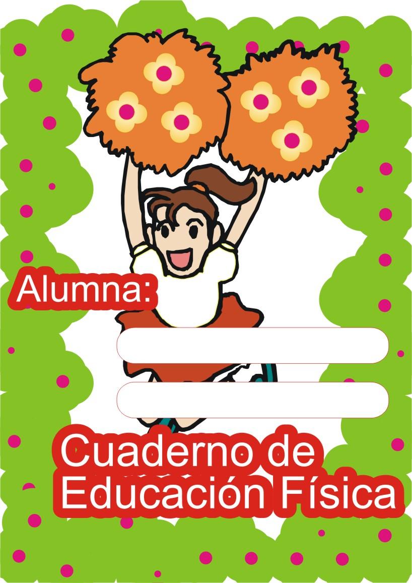 Caratulas Para Cuadernos Educacion Fisica Para Mujeres En Primaria