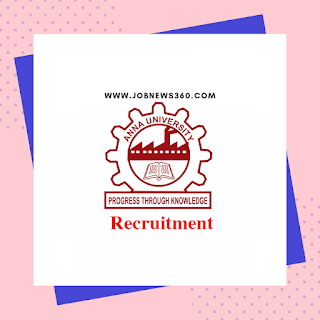 Anna University Recruitment 2020 for Project Associate, Assistant & Technician