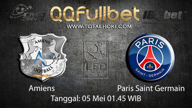 BOLA88 - PREDIKSI TARUHAN BOLA AMIENS VS PARIS SAINT GERMAIN 5 MEI 2018 ( FRENCH LIGUE 1 )