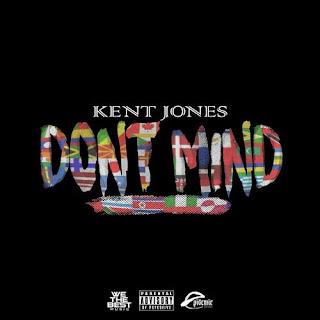 Kent Jones - Don't Mind on Don't Mind (Single) (2016)