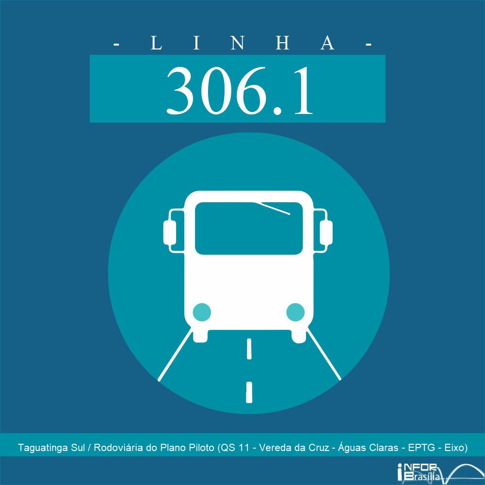 Horário de ônibus e itinerário 306.1 - Taguatinga Sul / Rodoviária do Plano Piloto (QS 11 - Vereda da Cruz - Águas Claras - EPTG - Eixo)