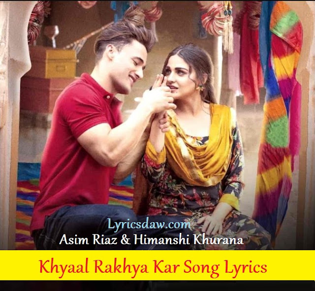 Khyaal Rakhya Kar Song Lyrics