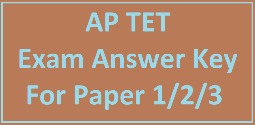 AP TET Answer Key manabadi 2018 For Paper 1,2,3 With Question Paper