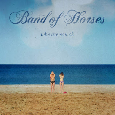 "BAND OF HORSES ""Whatever, Wherever"""
