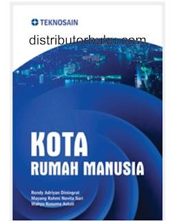 Jual Kota Rumah Manusia - DISTRIBUTOR BUKU YOGYA | Tokopedia