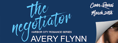 Cover Reveal & Spotlight: The Negotiator by Avery Flynn