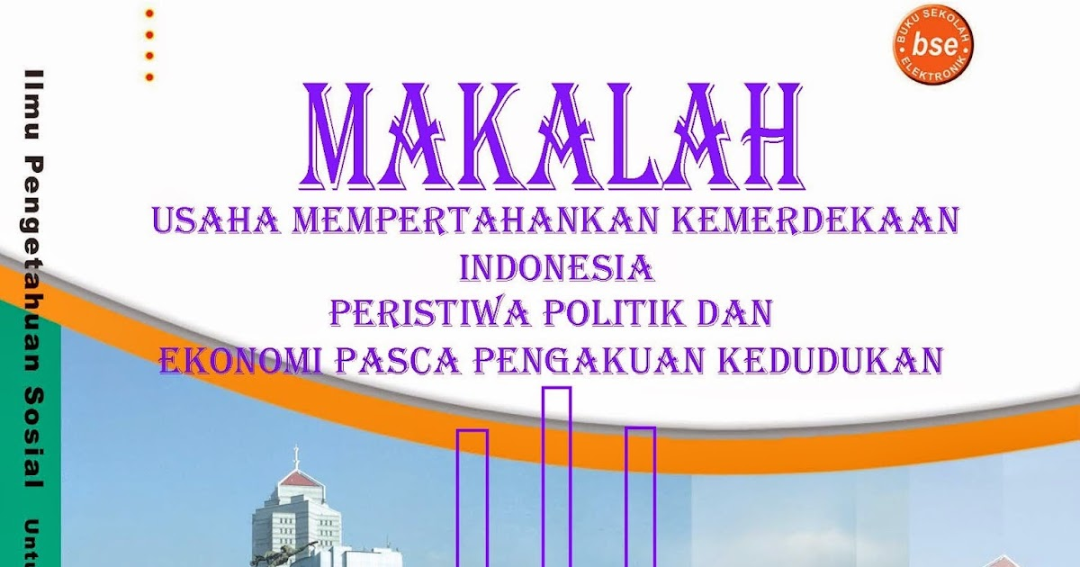 Rahmat Gunawan Berkarya: Contoh Makalah IPS Kelas IX SMP ...