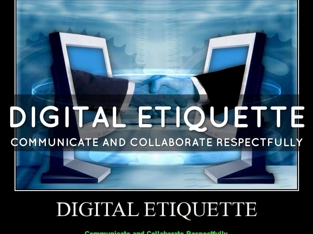 Digital Etiquette - TAG Counseling  Digital Etiquite