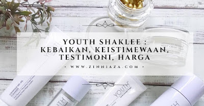 KEBAIKAN TESTIMONI HARGA YOUTH SHAKLEE
