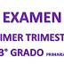 EXAMEN PRIMER TRIMESTRE 3° PRIMARIA CICLO ESCOLAR 2018-2019