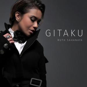 Ruth Sahanaya - Gitaku