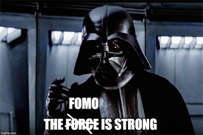 "Darth Vader, ""The FOMO"" is strong"
