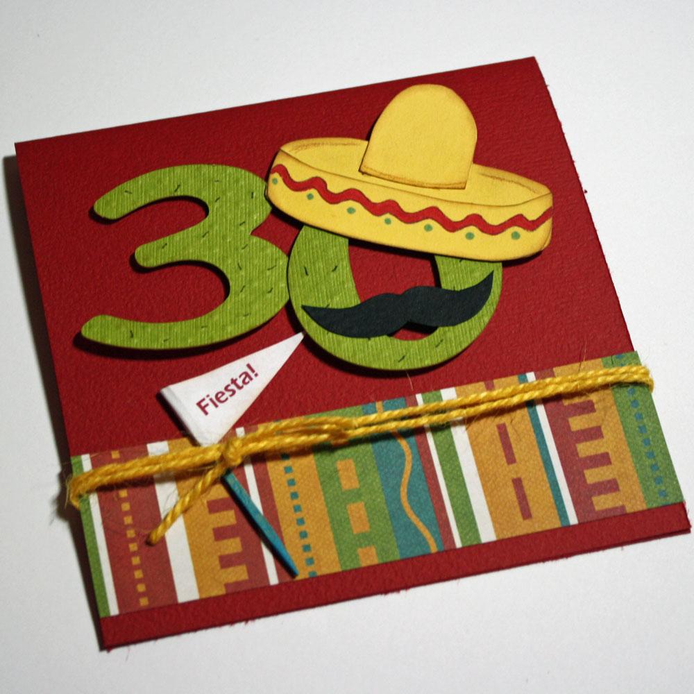 0b36c8fe0c60 Stitches n  Scraps  30th Birthday Invitations - Fiesta Style