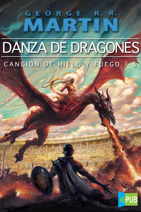 Danza de dragones – George R. R. Martin [MultiFormato]