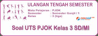 Soal Latihan UTS PJOK Kelas 3 Semester 1 Terbaru