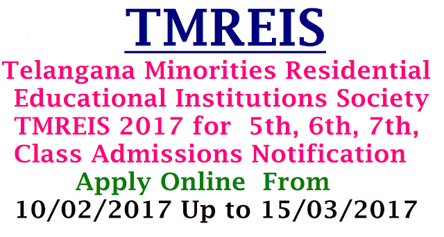 TMREIS Admissions into 5th, 6th,7th Classes Apply Online @ http://cet.cgg.gov.in/tsmw/ Telangana Gurukulam TMREIS Admissions Notification 2017 Telangana Minorities Residential Educational Institutions Society TMREIS 2017 Has Given The 5th, 6th, 7th, Class Admissions Notification Released on 08/02/2017 and Online Submission On 10/02/2017 Up to 15/03/2017 Online Admissions For 5th, 6th, 7th, Classes English Medium in TMREIS /2017/02/Telangana-Minorities-Residential-Educational-Institutions-Society-TMREIS-Admissions-notification-2017-Apply-Online-cet-cgg-gov-in-tsmw-telangana-gurukulam.html