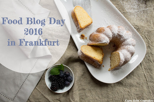 Food Blog Day 2016 in Frankfurt