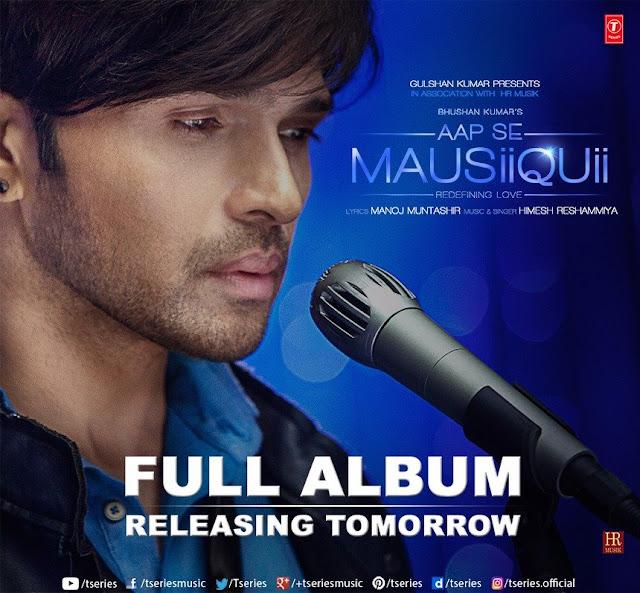 HR's full Album Aap Se Mausiiquii Releasing tomorrow !