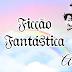 Calendário Literário do Cantinho: Abril da Ficção Fantástica - Edição 2019!!!